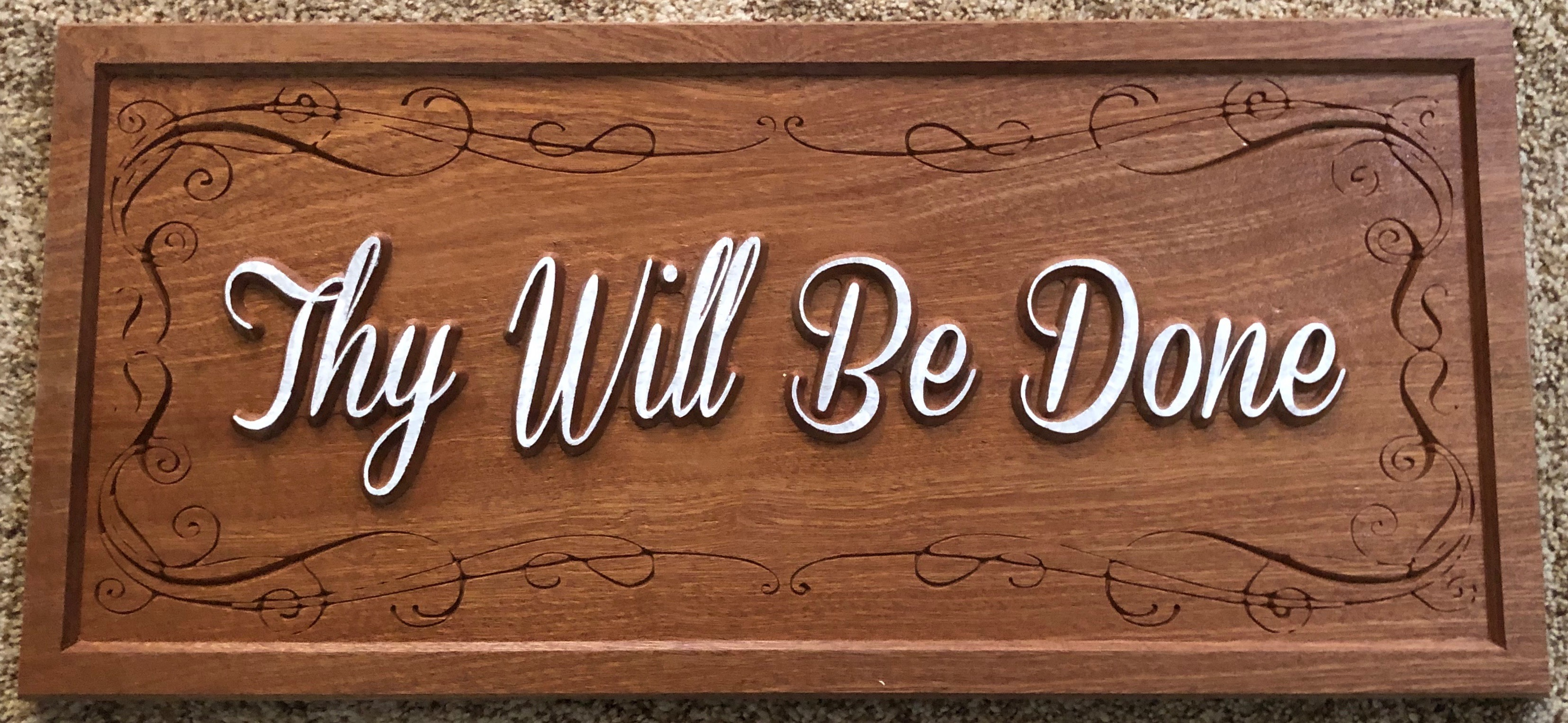 "617 hardwood sign spiritual quote ""Thy Will Be Done"""