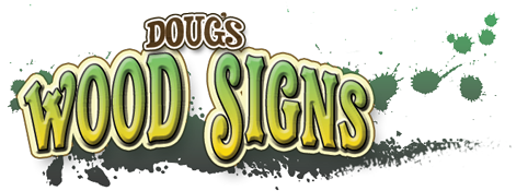 Dougs Wood Signs
